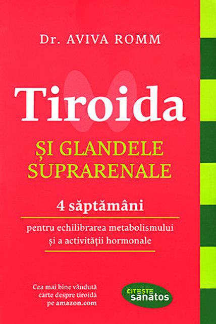 Tiroida și Suprarenalele de dr. Aviva Romm