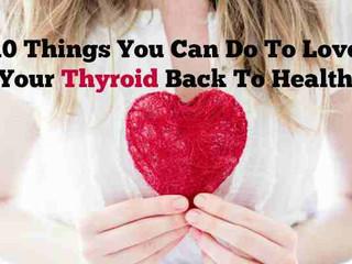 10 lucruri pe care le puteți face pentru Tiroidă