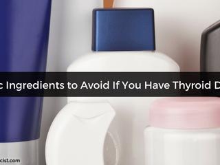 Dr. Cates - 5 ingrediente toxice deevitat dacă aveți o condiție tiroidiană
