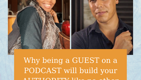 Ep 201: Why being a GUEST on a PODCAST will build your AUTHORITY like no other