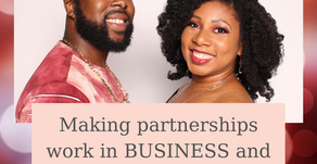 Ep 264: Making partnerships work in BUSINESS and LOVE