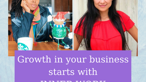 Ep 236: Growth in your business starts with INNER WORK