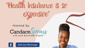 """Myths of Full-Time Entrepreneurship: """"Health Insurance is so expensive"""""""