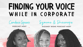 S2 Ep 12 Finding your voice while in corporate [w/ High Key Woke Interview]