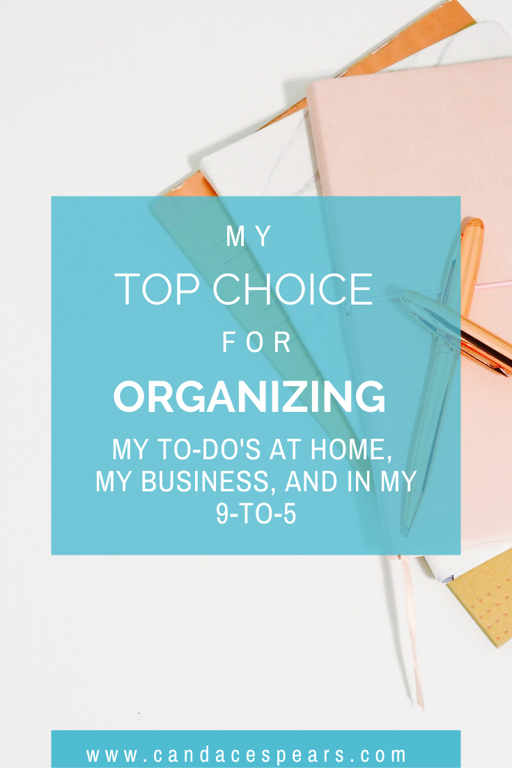 My top choice for organizing my to-do's