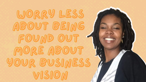 S3 Ep 09 Worry less about being found out more about your business vision