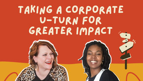 S3 Ep 06 Taking a Corporate U-turn for Greater IMPACT [w/ Paula Shepherd]