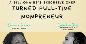 S2 Ep 07 A Billionaire's Executive Chef turned Full-time Mompreneur [w/ Camille Joy]