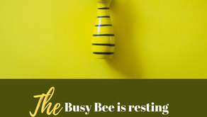 Ep 199: The Busy Bee is resting and saving her energy