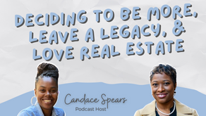 S3 Ep 11 Deciding to BE MORE, leave a LEGACY, and love REAL ESTATE [w/ Jannelle Hurst]