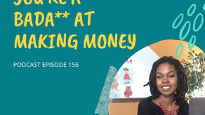 Ep 156: Book Review: You're a Bada** at Making Money