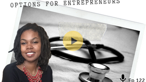 Ep 122: Less Scary Family Health Insurance Options for Entrepreneurs