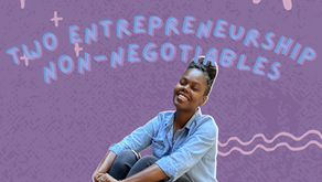 S3 Ep 19 Two Entrepreneurship NON-NEGOTIABLES