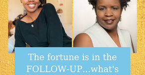 Ep 278: The fortune is in the FOLLOW-UP...what's your plan?