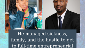 Ep 208: He managed sickness, family, and the hustle to get to full-time entrepreneurial freedom