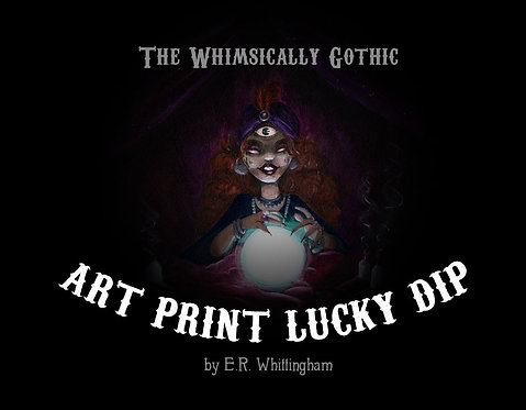 Whimsically Gothic ART PRINT LUCKY DIP