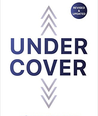 """BOOK REVIEW - """"UNDER COVER"""" BY JOHN BEVERE"""