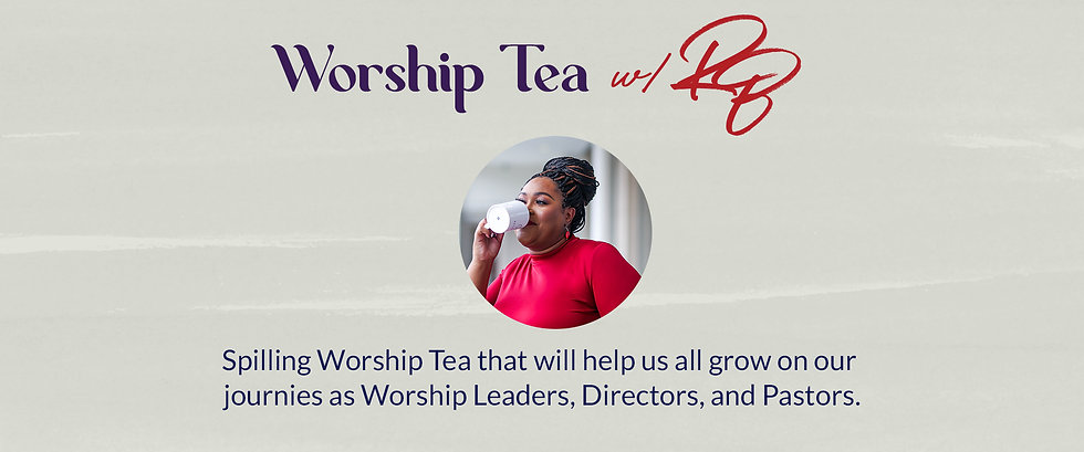 Worship Tea Blog BANNER.jpg