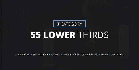 55 Lower Thirds (7 Categories) 13935512 Free Download After Effects Project