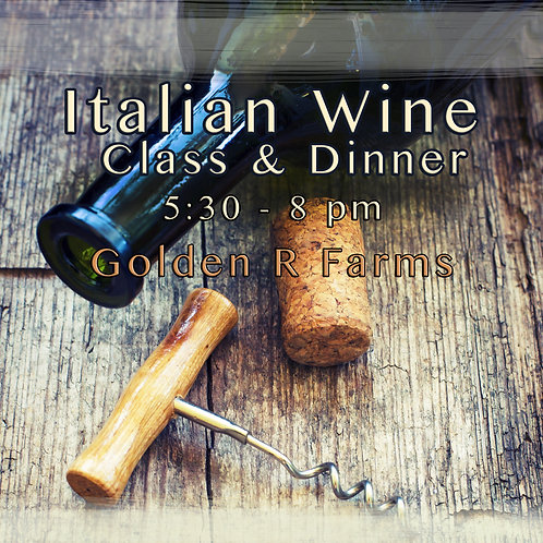 Italian Wine Class & Dinner, Saturday, September 23rd