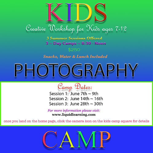 Kids Photography Camp (Session 1 ~ June 7th-9th)