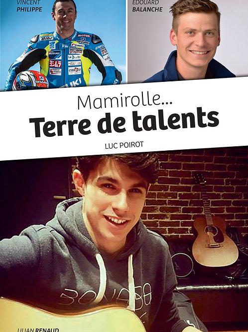 Mamirolle...Terre de talents