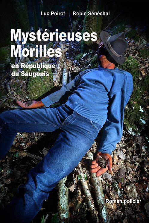 Mystérieuses Morilles