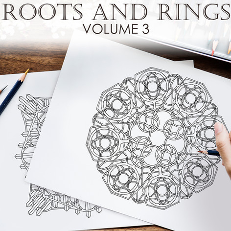 Roots and Rings Volume 3