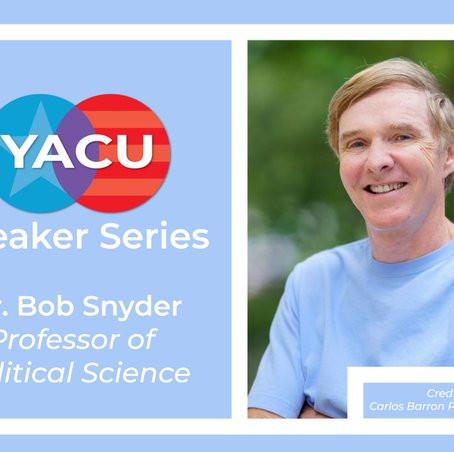 Speaker Series: Bob Snyder (#2)