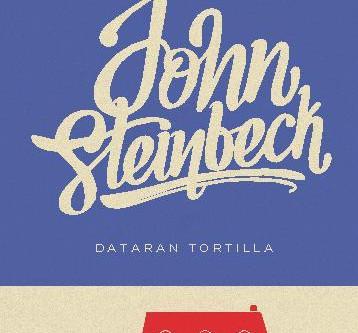Resensi: Dataran Tortilla (John Steinbeck, penerjemah: Djokolelono)