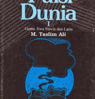 Puisi Dunia (Taslim Ali)