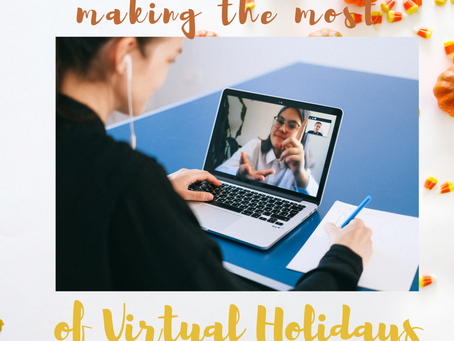 Making the Most of Virtual Holidays