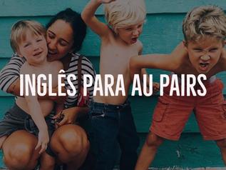Inglês para Au Pairs