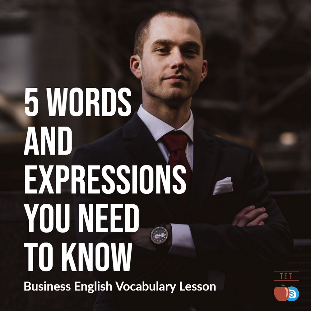 Business English Vocabulary Lesson 5 Words and Expressions you Need to Know business man proud pride strength hardworking winning success