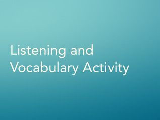 Listening and Vocabulary Activity