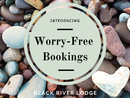 Introducing: Worry-Free Bookings by Black River Lodge