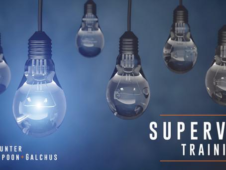 Upcoming Webinar: Supervisor Training (January 7, 2021)