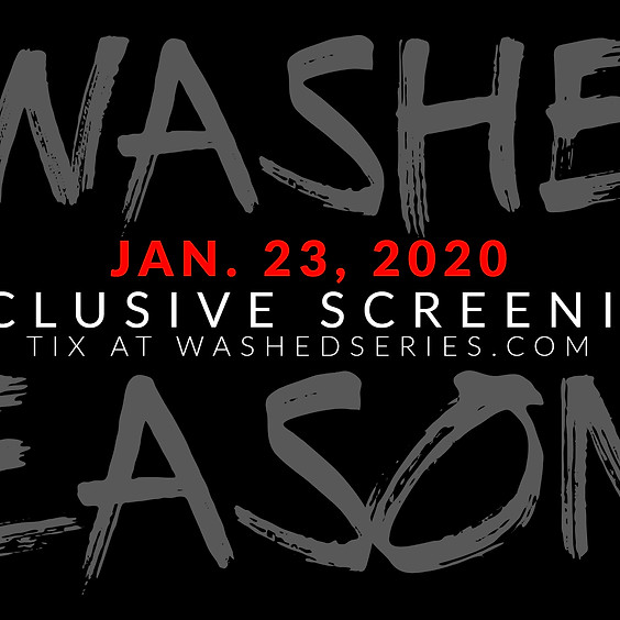 #WASHED Exclusive Screening