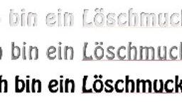 """Schriftzug """"Ich bin ein Löschmuckel""""- ca 12cm lang und 2cm hoch"""