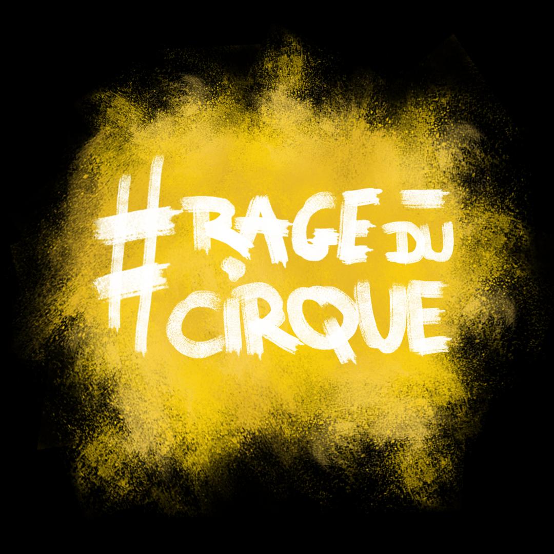 RAGE DU CIRQUE