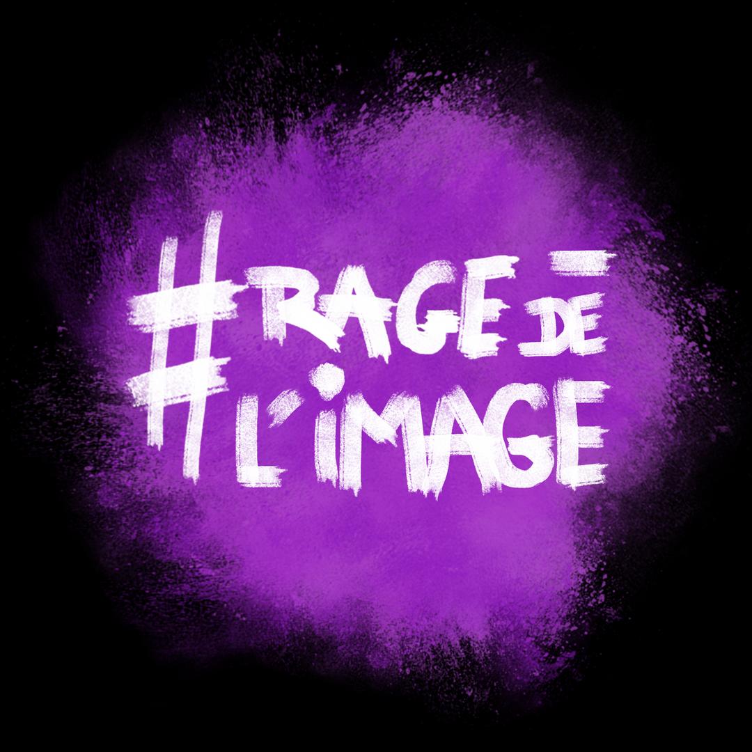 RAGE DE L'IMAGE