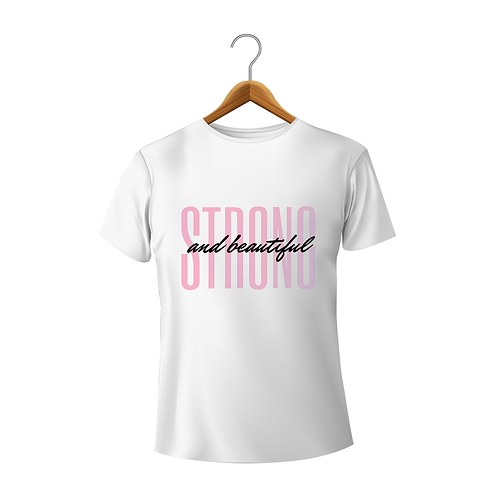 Strong and Beautiful White T-Shirt for Women