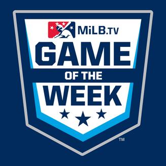 MiLB.tv Game of the Week