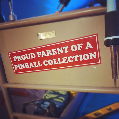 Proud Parent of a Pinball Collection Bumpersticker