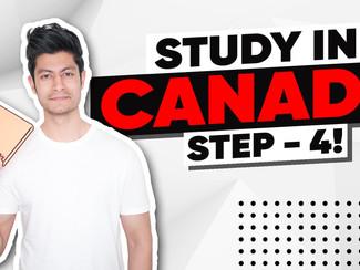 Step: 4 I How to Study in Canada I Canada Student Visa I Canada Visa Application
