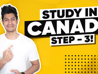 Step: 3 I How to Study in Canada I Canada Student Visa Process I Admissions Process