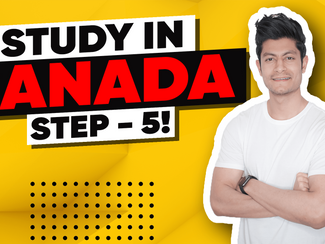 Step: 5 I How to Study in Canada I Canada Student Visa Process I Prepare to Immigrate to Canada