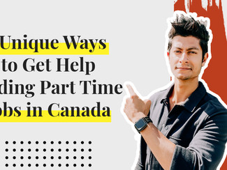 3 Unique Ways International Students Can Get Help Finding Part-Time Jobs in Canada