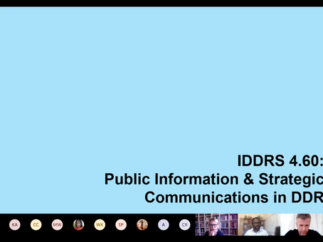 The Public Information and Strategic Communication Module of the UN's Integrated DDR Standards