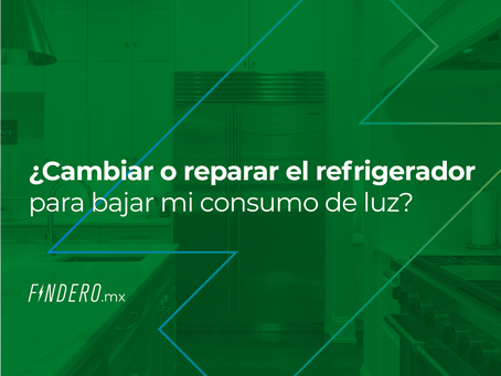 ¿Cambiar o reparar el refrigerador para bajar  consumo de luz?